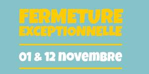 fermeture_0112novembre